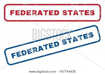 Federated States text rubber seal stamp watermarks. Vector style is blue and red ink tag inside rounded rectangular shape. Grunge design and scratched texture. Blue and red emblems.