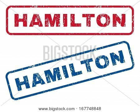 Hamilton text rubber seal stamp watermarks. Vector style is blue and red ink tag inside rounded rectangular shape. Grunge design and dirty texture. Blue and red stickers.