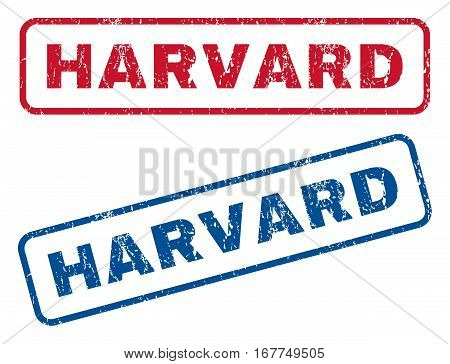 Harvard text rubber seal stamp watermarks. Vector style is blue and red ink tag inside rounded rectangular banner. Grunge design and unclean texture. Blue and red signs.
