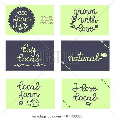 Set of cards, badges for eco farm, local business, food store. Grown with love, natural, buy local. Vector set.