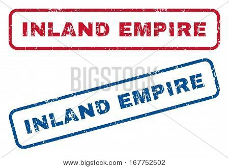 Inland Empire text rubber seal stamp watermarks. Vector style is blue and red ink tag inside rounded rectangular banner. Grunge design and unclean texture. Blue and red emblems.