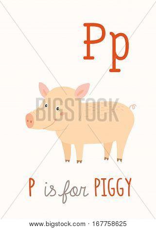 Farm animal alphabet P for piggy. ABC Kids Wall Art. Farm Alphabet Card. Nursery alphabet poster wall art. Playroom decor. P is for the Pig. Cartoon clipart eps 10 illustration isolated on white.