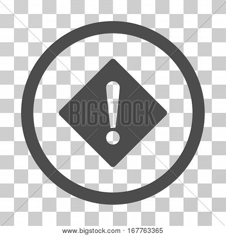Error rounded icon. Vector illustration style is flat iconic symbol inside a circle, gray color, transparent background. Designed for web and software interfaces.