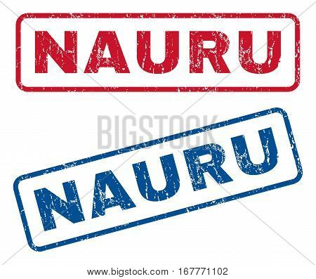 Nauru text rubber seal stamp watermarks. Vector style is blue and red ink caption inside rounded rectangular banner. Grunge design and scratched texture. Blue and red stickers.