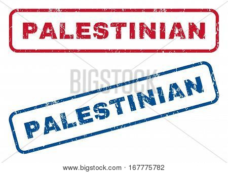 Palestinian text rubber seal stamp watermarks. Vector style is blue and red ink caption inside rounded rectangular shape. Grunge design and dust texture. Blue and red signs.