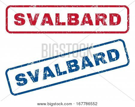 Svalbard text rubber seal stamp watermarks. Vector style is blue and red ink tag inside rounded rectangular shape. Grunge design and dirty texture. Blue and red stickers.