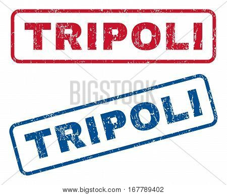 Tripoli text rubber seal stamp watermarks. Vector style is blue and red ink caption inside rounded rectangular banner. Grunge design and dust texture. Blue and red signs.