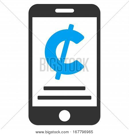 Cent Mobile Payment vector pictogram. Illustration style is a flat iconic bicolor blue and gray symbol on white background.