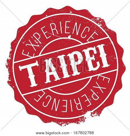 Taipei stamp. Grunge design with dust scratches. Effects can be easily removed for a clean, crisp look. Color is easily changed. rubber grunge