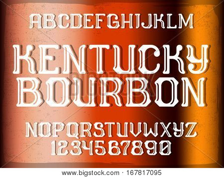 Decorative vintage font on the color grunge background. Old style alphabet design with alcohol drink sample text - Kentucky bourbon