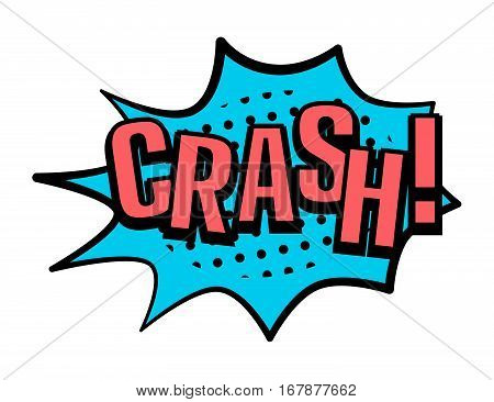 Crash! speech bubble in retro style. Vector illustration isolated on white background