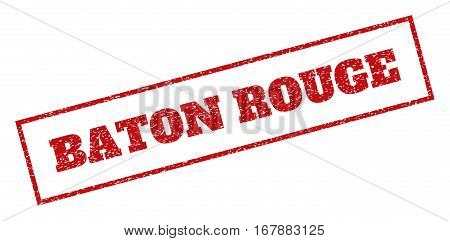 Red rubber seal stamp with Baton Rouge text. Vector tag inside rectangular frame. Grunge design and scratched texture for watermark labels. Inclined sign.