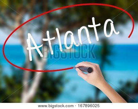 Woman Hand Writing Atlanta With Black Marker On Visual Screen