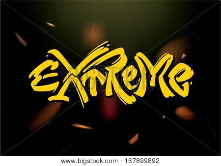 Extreme. Hand drawn lettering