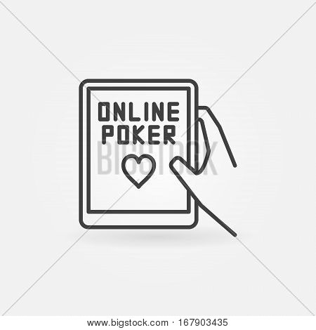 Online poker line icon. Hand holding tablet with online poker text. Concept sign in thin line style