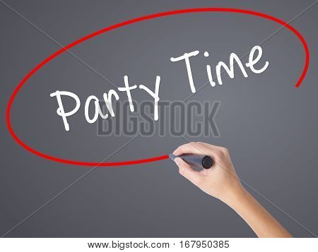 Woman Hand Writing Party Time With Black Marker On Visual Screen