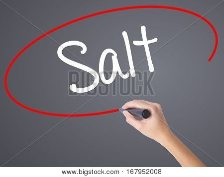 Woman Hand Writing Salt With Black Marker On Visual Screen