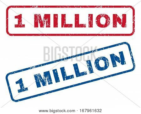 1 Million text rubber seal stamp watermarks. Vector style is blue and red ink caption inside rounded rectangular shape. Grunge design and scratched texture. Blue and red stickers.