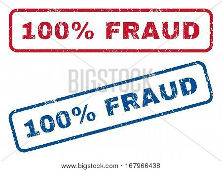 100 Percent Fraud text rubber seal stamp watermarks. Vector style is blue and red ink caption inside rounded rectangular banner. Grunge design and unclean texture. Blue and red stickers.