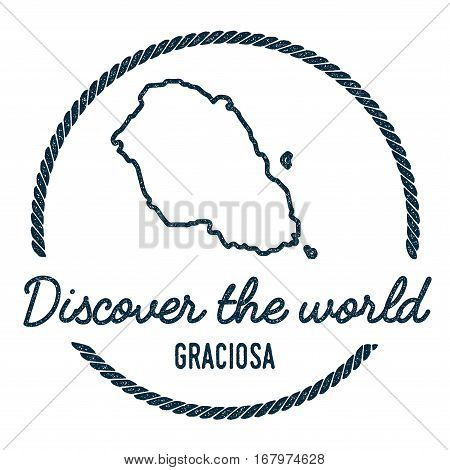 Graciosa Map Outline. Vintage Discover The World Rubber Stamp With Island Map. Hipster Style Nautica