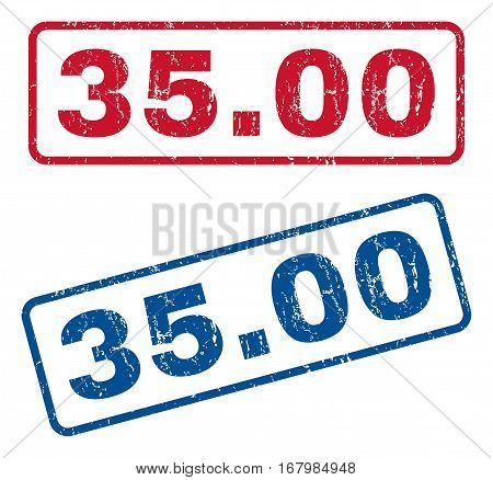 35.00 text rubber seal stamp watermarks. Vector style is blue and red ink caption inside rounded rectangular shape. Grunge design and scratched texture. Blue and red signs.