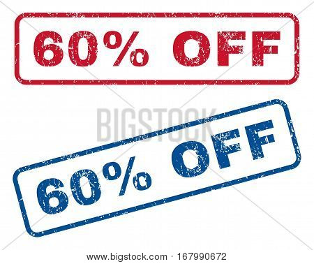 60 Percent Off text rubber seal stamp watermarks. Vector style is blue and red ink caption inside rounded rectangular shape. Grunge design and dirty texture. Blue and red stickers.