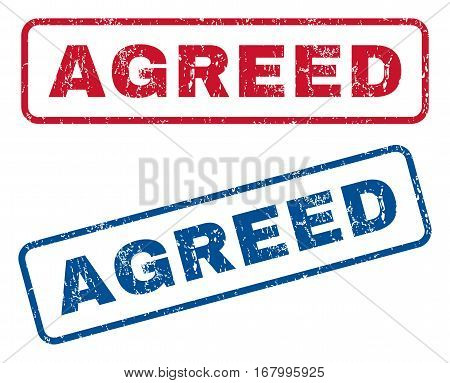 Agreed text rubber seal stamp watermarks. Vector style is blue and red ink caption inside rounded rectangular shape. Grunge design and scratched texture. Blue and red stickers.