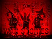 War Stories Words Meaning Military Action Anecdotes And Fiction poster
