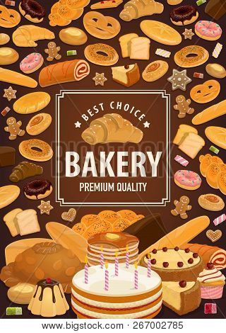 Bakery Shop Poster, Bread Or Patisserie. Vector Wheat Bagel And Cake, Croissant And Baguette Or Ciab