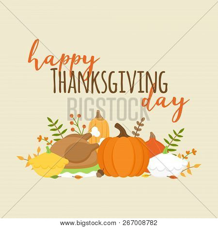 Happy Thanksgiving Day Autumn Vector Graphic Illustration With Writing. Editable Card For Print Or W