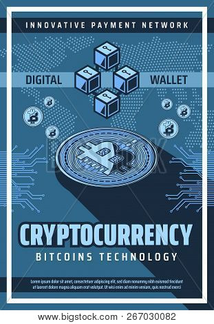Cryptocurrency And Blockchain Bitcoin Technology. Digital Money, Innovative Payment Network And Curr