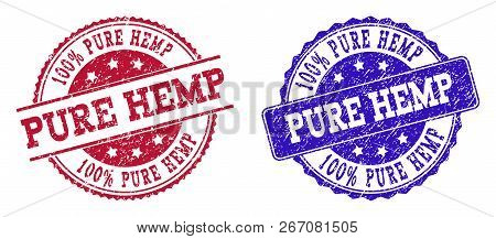 Grunge Pure Hemp Seal Stamps In Blue And Red Colors. Stamps Have Draft Texture. Vector Rubber Imitat