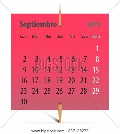 Spanish Calendar For September 2019 On A Red Sticker Attached With Toothpick. Vector Illustration