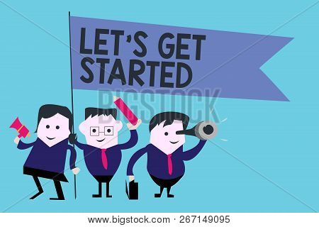 Conceptual Hand Writing Showing Let S Is Get Started. Business Photo Text To Begin Doing Or Working