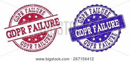 Grunge Gdpr Failure Seal Stamps In Blue And Red Colors. Stamps Have Distress Surface. Vector Rubber