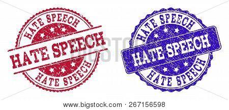 Grunge Hate Speech Seal Stamps In Blue And Red Colors. Stamps Have Draft Texture. Vector Rubber Imit