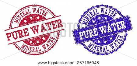 Grunge Mineral Water Pure Water Seal Stamps In Blue And Red Colors. Stamps Have Distress Style. Vect