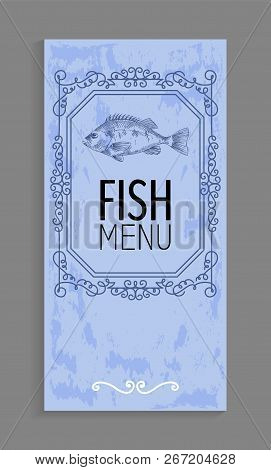 Blueish Fish Menu Sample With Bream Or Bass Depiction And Twirl Decoration Vector Illustration In Sk
