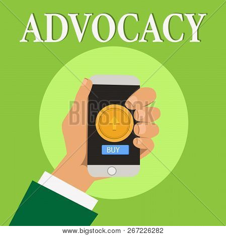 Writing note showing Advocacy. Business photo showcasing Profession of legal advocate Lawyer work Public recommendation poster