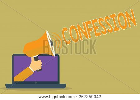 Text Sign Showing Confession. Conceptual Photo Statement Admitting One Is Guilty Of Crime Religious
