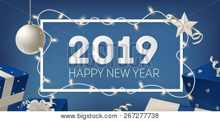 2019 New Year Festive Banner Template With Border Decorated By Glowing Light Garland, Silver Bauble,