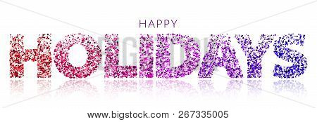 Holiday Horizontal Banner With Various Color Glitter On White Background. Festive Banner. Design For