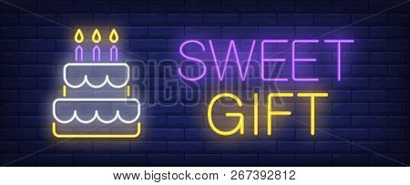 Sweet Gift Neon Sign. Cake With Burning Candles On Brick Wall Background. Vector Illustration In Neo