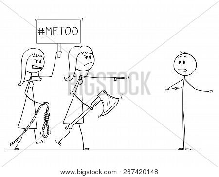 Cartoon Stick Drawing Conceptual Illustration Of Two Woman With Me Too Or Metoo Sign Going To Lynch