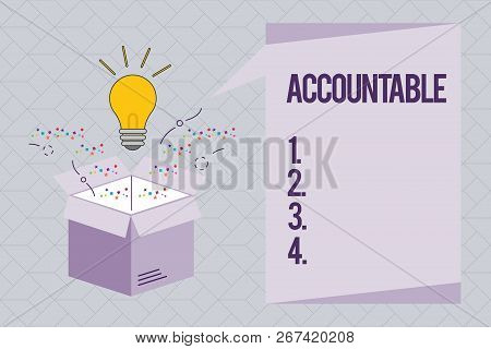 Text Sign Showing Accountable. Conceptual Photo Required Or Expected To Justify Actions Or Decisions
