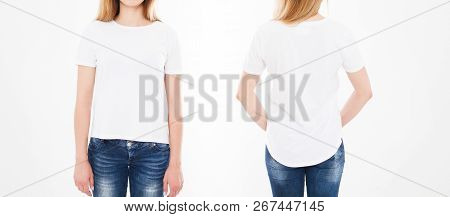 Front And Back Views Of Pretty Woman, Girl In Tshirt On White Background. Collage Or Set. Mock Up Fo