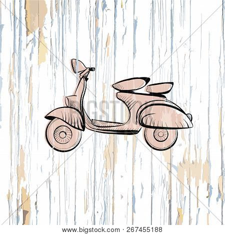 Vintage Scooter Drawing On Wooden Background. Vector Illustration Drawn By Hand.