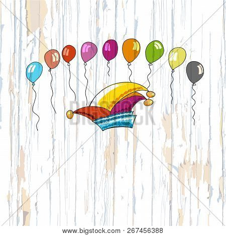 Carnival Heat And Balloons On Wooden Background. Vector Illustration Drawn By Hand.