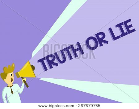 Text Sign Showing Truth Or Lie. Conceptual Photo Decision Between Being Honest Dishonest Choice Doub