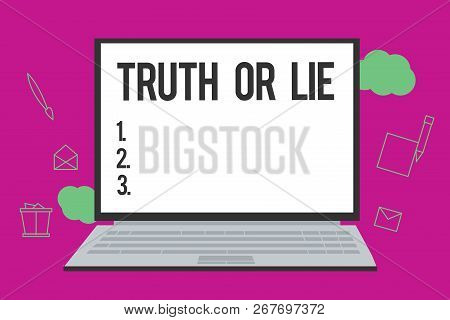 Conceptual Hand Writing Showing Truth Or Lie. Business Photo Text Decision Between Being Honest Dish